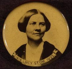 Stone's portrait was used in Boston on a political button between 1900 and 1920.
