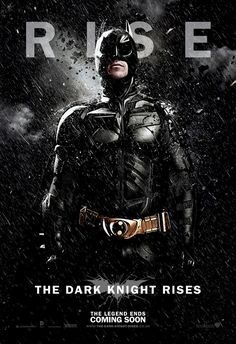New Batman movie poster for The Dark Knight Rises.