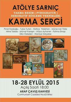 Bodrum'da bu hafta: 18-28 Eylül 2015 ATÖLYE SARNIÇ'TAN KARMA SERGİ  Yer: Bitez Tarihi Taş Kahvehane (Arap Çavuş Kahvehanesi)
