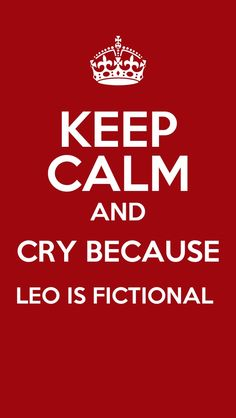 Keep calm...Leo Valdez from Heroes of Olympus