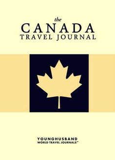 The Canada Travel Journal