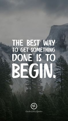 100 Inspirational And Motivational iPhone / Android HD Wallpapers Quotes The best way to get something done is to begin. Inspirational And Motivational iPhone HD Wallpapers Quotes - Unique Wallpaper Quotes Fly Quotes, Good Quotes, Quotes To Live By, Best Quotes, Life Quotes, Famous Quotes, Wisdom Quotes, Hd Wallpaper Quotes, Motivational Quotes Wallpaper