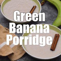 Kick start your day with this old school method of Jamaican Green Banana Porridge (Vegan style) Haitian Food Recipes, Jamaican Recipes, Jamaican Cuisine, Vegan Recipes Videos, Dairy Free Recipes, Cooking Recipes, Banana Porridge Recipes, Banana Recipes, Carribean Food