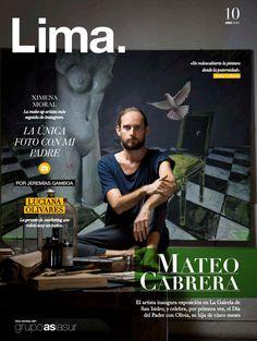 Lima - Edición 10  MATEO CABRERA El artista inaugura exposición en La Galería de  San Isidro; y celebra, por primera vez, el Día  del Padre con Olivia, su hija de cinco meses.