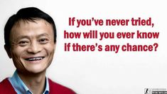 Jack Ma Yun is a Chinese business magnate, investor, and philanthropist. He is the co-founder and executive chairman of the Alibaba Group, a multinational technology conglomerate. Inspirational Quotes For Students, Best Inspirational Quotes, Motivational Quotes, Funny Quotes About Life, Life Quotes, Wisdom Quotes, Winning Quotes, Jack Ma, Genius Quotes