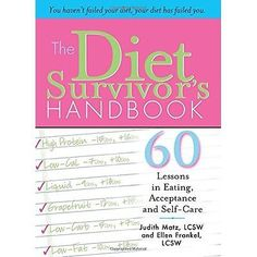Diet #survivor's #handbook: 60 lessons in eating, #acceptance and self-care matz,,  View more on the LINK: 	http://www.zeppy.io/product/gb/2/162315486149/