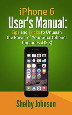 iPhone 6 User's Manual: Tips