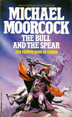 RODNEY MATTHEWS - The Bull and the Spear by Michael Moorcock - 1979 Mayflower Books