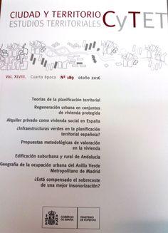 Ciudad y Territorio. Estudios Territoriales (CyTET). Nº 189. Contidos: http://www.fomento.gob.es/MFOM/LANG_CASTELLANO/DIRECCIONES_GENERALES/ARQ_VIVIENDA/SUELO_Y_POLITICAS/ESTUDIOS/REVISTA/.. No catálogo: http://kmelot.biblioteca.udc.es/search~S1*gag?/mciudad+y+territoripo/mciudad+y+territoripo/-3%2C0%2C0%2CB/frameset&FF=mciudad+y+territorio+estudios+territoriales&1%2C1%2C/indexsort=-.