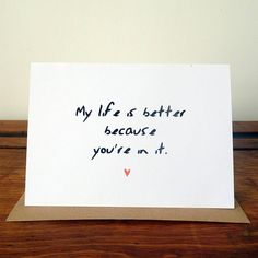 A beautifully quirky greetings card perfect for Valentine's but could be used for other occasions too!You can choose between a red or a brown kraft envelope.This card reads 'My life is better because you're in it.' Tell someone special that you think their something special. Blank inside for your message of affection. I love coming up with simple but (hopefully) effective designs to tell those you love you care, with a twist. Because love can be really fun and cards should be too!Made from…