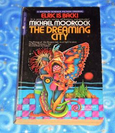 The Dreaming City by Michael Moorcock Paper Back Book in Excellent Condition