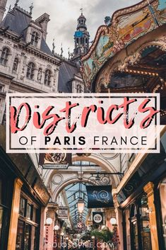 where to stay in Paris: Paris Arrondissements Guide (Parisian Districts) by a Local