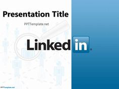 Free LinkedIn PPT Template - PPT Presentation Backgrounds for Power Point PPT Template #PowerPoint