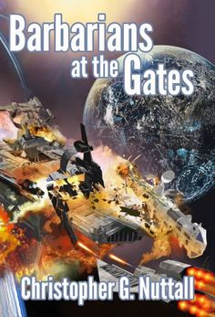 Barbarians at the Gates (The Decline and Fall of the Galactic Empire Book 1) by Christopher Nuttall.  Cover image from amazon.com.  Click the cover image to check out or request the science fiction and fantasy kindle.