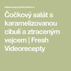Čočkový salát s karamelizovanou cibulí a ztraceným vejcem | Fresh Videorecepty