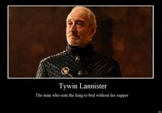 Randomness 152 by Kenisi on DeviantArt Charles Dance, Game Of Thrones Funny, Demotivational Posters, Political Quotes, Valar Morghulis, Love Him, Dragons, Wolf, Lion