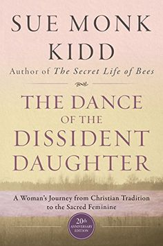 The Dance of the Dissident Daughter: A Woman's Journey fr... https://www.amazon.com/dp/0062573020/ref=cm_sw_r_pi_dp_x_kzBTybAVCVZ0G