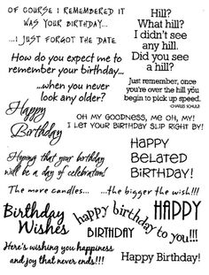 "Birthday - $6.00 Rubz by My Sentiments Exactly!  These Birthday sentiments are perfect for the inside and/or outside of your cards!!  A variety of birthday greetings using several different fonts and including several belated birthday greetings!  (Who doesn't forget occasionally? :-)  )    Easy to apply and position as you like.  More birthday greetings available on the Inspirational Birthday Rubz!  One sheet of rub-ons approximately 8"" by 5"" per package"