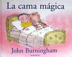 La cama mágica. John Burningham