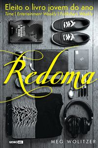 Livro Redoma, de Meg Wolitzer