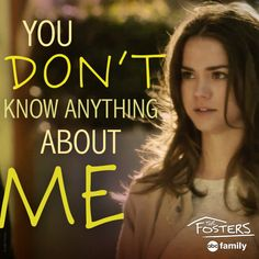 You tell them, Callie!   The Fosters Quotes