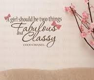 Fabulous and Classy - Coco Chanel