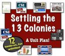 13 Colonies Unit: 12 Engaging, Common-Core Lessons to teach the 13 Colonies!