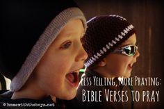 Less Yelling More Praying Bible Verses