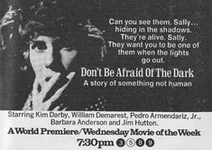 Don't Be Afraid Of The Dark 1973 this scared the hell out of me as a kid!!!