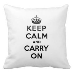 Keep calm and carry on -  white and black