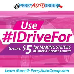 Use #IDriveFor in October to Fight Against Breast Cancer