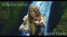 ■ Wilderness ■ Taylor Davis ■ Album Odyssey new on 11