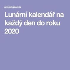 Lunární kalendář na každý den do roku 2020