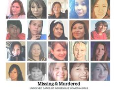 The unsolved cases of Canada's missing and murdered aboriginal women and girls.