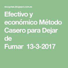Efectivo y económico Método Casero para Dejar de Fumar13-3-2017