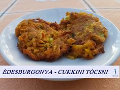 Édesburgonya - cukkini tócsni Light Recipes, Food To Make, Bacon, Food And Drink, Healthy Recipes, Meat, Chicken, Vegetables, Foods
