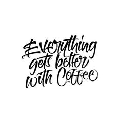 Everything gets better with coffee. Coffee Latte Art, Coffee Girl, Coffee Is Life, I Love Coffee, Coffee Break, Coffee Cup, Cafe Quotes, Coffee Corner, Corner Cafe