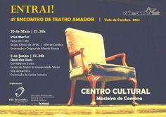 ENTRAI! 4.º Encontro de Teatro Amador   Vale de Cambra 2014 > 30 Mai, 21h30   > 6 Jun, 21h30 @ Centro Cultural, Macieira de Cambra, Vale de Cambra  #ValeDeCambra #MacieiraDeCambra