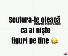 Ai figuri! - Viral Pe Internet Cute Texts, Funny Texts, Funny Jokes, My Love Poems, Sarcastic Quotes, True Words, Haha Funny, Really Funny, Funny Pictures
