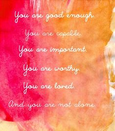 Great self worth mantra Positive Thoughts, Positive Quotes, Positive Vibes, Staying Positive, Happy Thoughts, Spiritual Quotes, Monologues, It Goes On, Not Good Enough