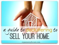 a guide to decluttering your house for selling