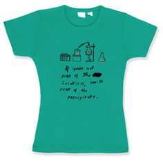 Shirts that say I'm a science nerd.