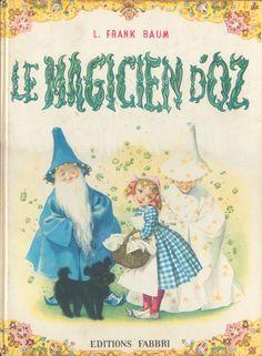 """""""Le Magicien d'Oz"""" (The Wizard of Oz""""), 1966. Art by Maraja."""