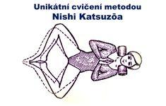 """Toto cvičení ze """"Šesti pravidel zdraví"""" Nishi Katsuzōa pomáhá zdraví nejenom upevnit; může ho také obnovit. Excercise, Peace, Workout, Health, Fitness, Sport, Tela, Ejercicio, Exercise"""