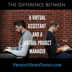 The Difference Between a Virtual Assistant and a Virtual Project Manager Virtual Assistant, Project Management, Improve Yourself, Articles, Learning, Business, Projects, Teaching, Education