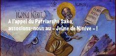Appel à la prière et à la pénitence A compter de ce 18 janvier, les chaldéens se préparent à observer, pendant trois jours, le « Jeûne de Ninive » (Bautha d'Ninwaye), qui précède de trois semaines l'entrée en Carême, en s'abstenant de nourriture et de...
