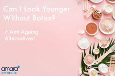 7 Anti Ageing Alternatives To Botox | Amara Dublin