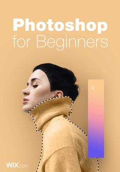 The Ultimate Photoshop Tutorial for Beginners.