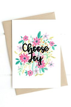Choose Joy Christian Greeting Card - this beautiful floral inspirational card is great for using as a Christian birthday card for her or for just letting a friend know you're thinking of them. We love the floral design and modern calligraphy making it lovely to use as christian note cards. | £2.70 | FREE UK DELIVERY | Made by Watts Illustration | Cheerfully Given - Christian Cards UK Christian Birthday Cards, Christian Greeting Cards, Christian Cards, Birthday Cards For Her, Brown Envelopes, Paper Envelopes, Choose Joy, Verse, Free Uk