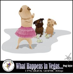 What Happens In Vegas  PUG STYLE 1 png digital by IrrationalArts, $1.95